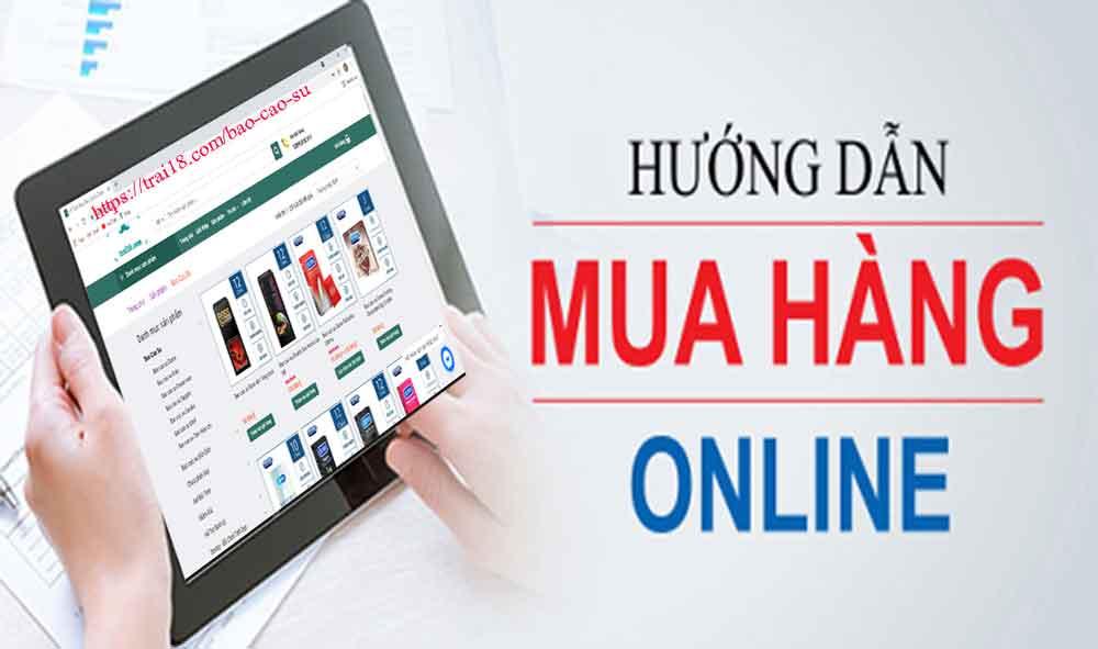Hướng dẫn mua bao cao su online giúp bạn không ngại ngùng